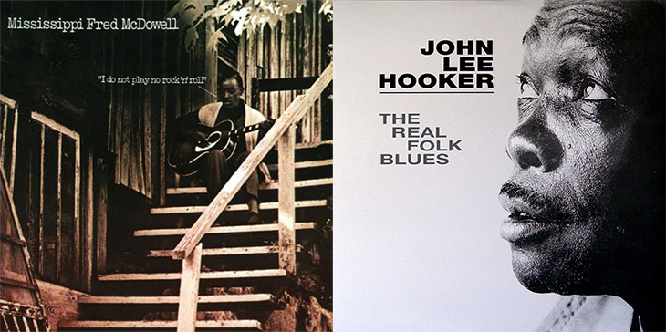 Mississippi Fred MacDowell I Do Not Play No Rock'n'Roll - John Lee Hooker The Real Folk Blues Album Covers