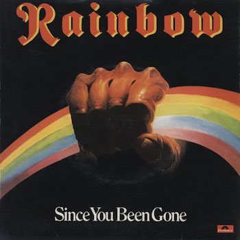 Rainbow Since You Been Gone