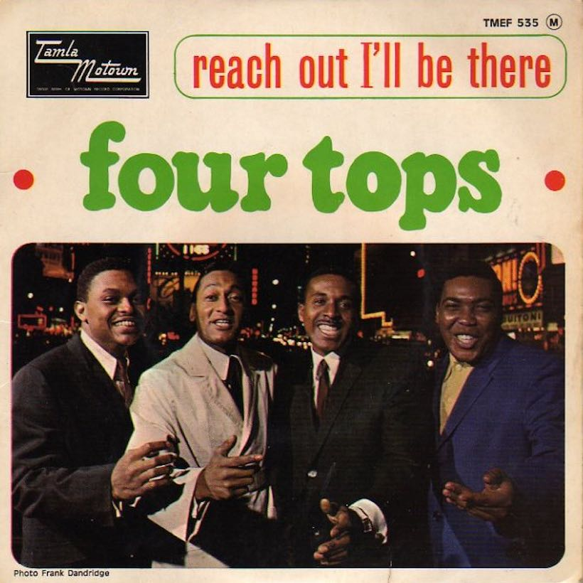 'Reach Out I'll Be There': The Four Tops Reach The World