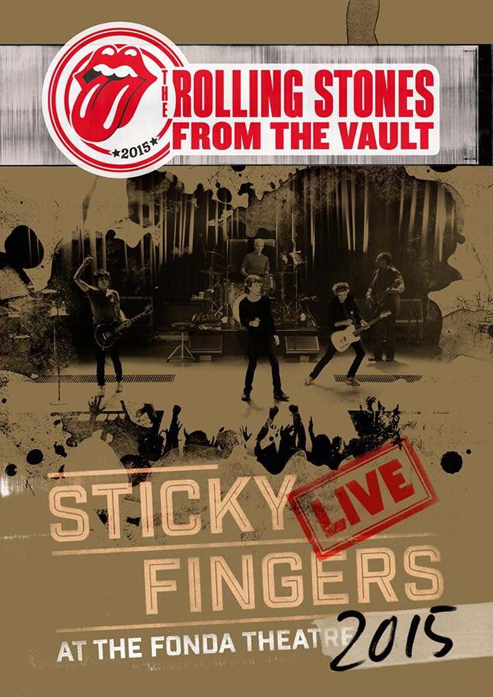 'Sticky Fingers' Live & Complete, On Next 'From The Vault' Release By Rolling Stones