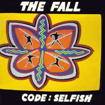 The Fall Code Selfish Album Cover web 350