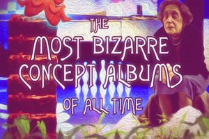 The Most Bizarre Concept Albums Of All Time