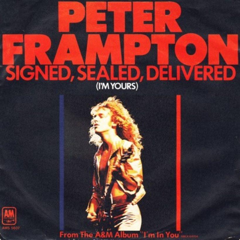 Signed, Sealed, Delivered I'm Yours Peter Frampton