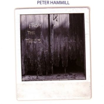 Peter Hamill From The Trees