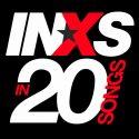 INXS In 20 Songs