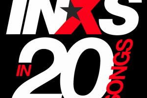 INXS In 20 Songs