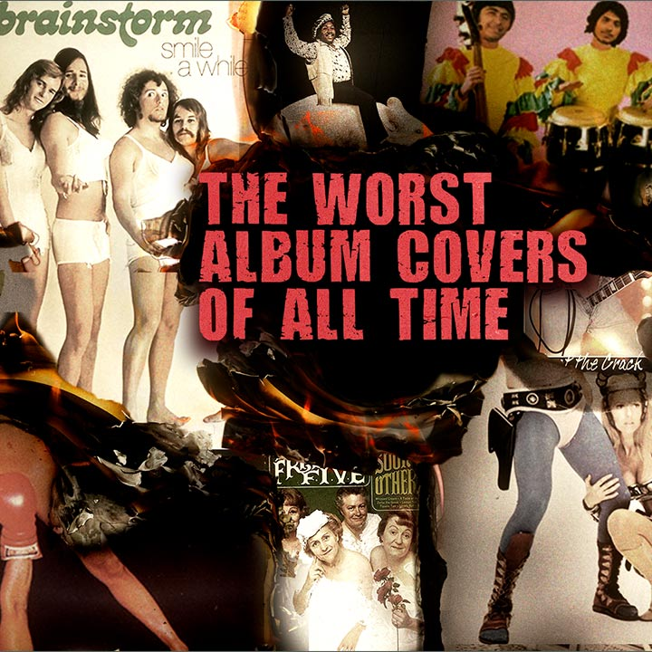 The Bad, The Bad And The Ugly: The Worst Album Covers Of All Time