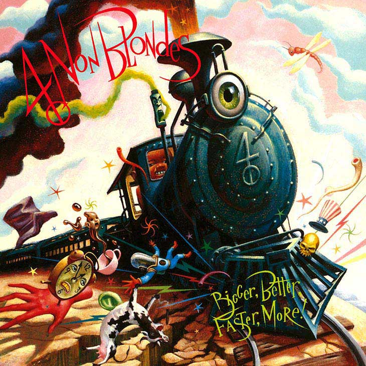 Vinyl Debut For 4 Non Blondes' Acclaimed 'Bigger, Better, Faster, More!'
