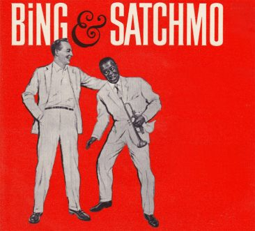 Havin' Fun: The Wonderful World Of Bing Crosby And Louis Armstrong