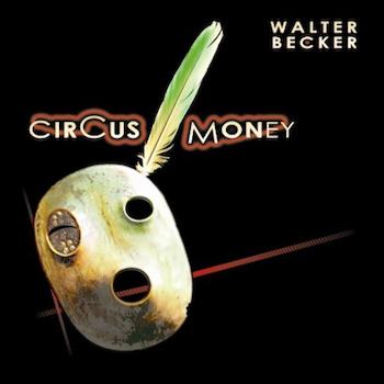Circus Money Walter Becker