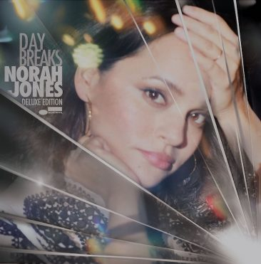 'Day Breaks' In Deluxe Formats For Norah Jones