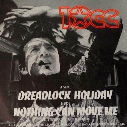 Dreadlock Holiday 10cc