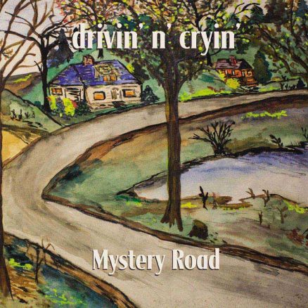 Drivin N Cryin Mystery Road Expanded Reissue