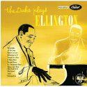 Rediscover Duke Ellington's 'The Duke Plays Ellington'