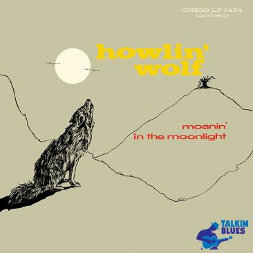 reDiscover Howlin' Wolf's 'Moanin' In The Moonlight'