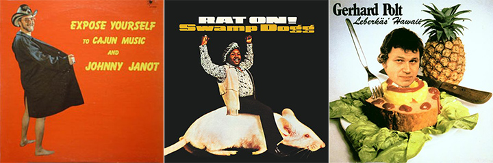 Worst Album Covers Expose Yourself To Cajun Music & Johnny Janot Swamp Dogg Rat On Gerhard Polt: Leberkas Hawaii
