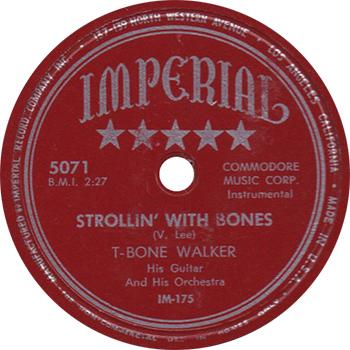 T-Bone Walker Strolling With Bones Single Label