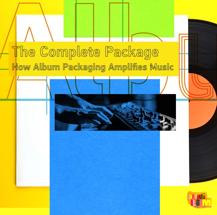 How Album Packaging Amplifies Music