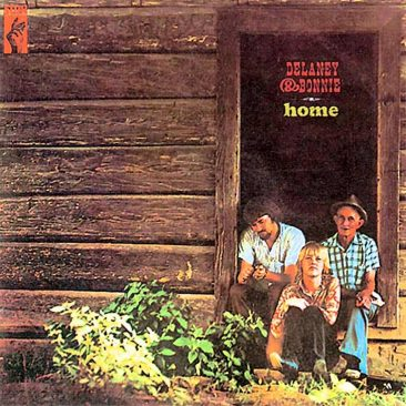 Bringing It All Back 'Home' With Delaney And Bonnie