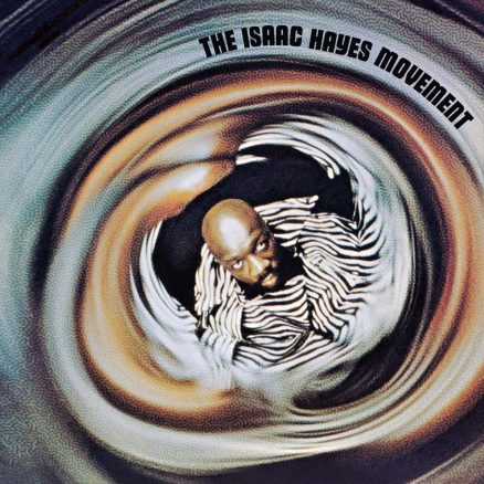 The Isaac Hayes Movement Album Cover Web Optimised 820
