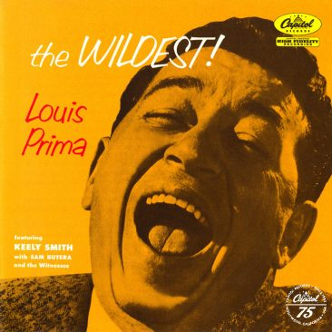 """Why Louis Prima Was The Wildest Pre-Rock'n'Roll """"Crazy Man"""""""