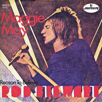 Maggie May Rod Stewart