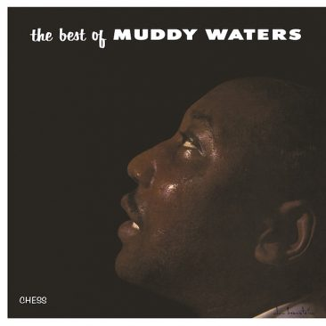 'Best Of Muddy Waters' Back On Vinyl, New To Digital