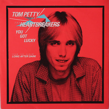 Tom Petty You Got Lucky