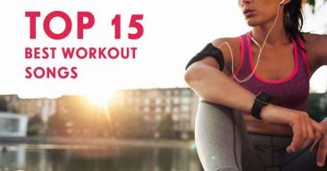 Top 15 Best Workout Songs