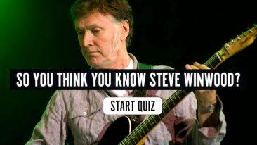 Steve Winwood Music Quiz