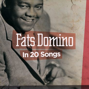 20 Of The Best Fats Domino Songs