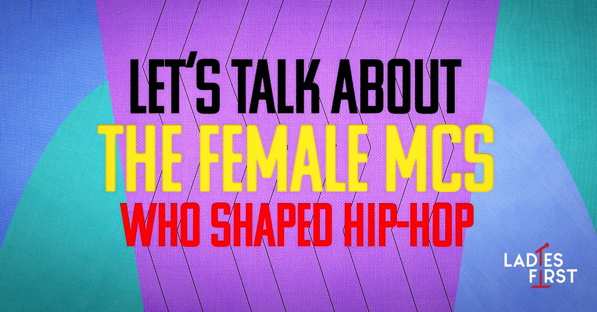 Let's Talk About The Female Rappers Who Shaped Hip-Hop | uDiscover