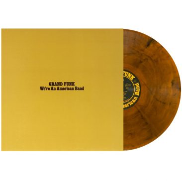 Grand Funk's 'We're An American Band' Receives Special Coloured Vinyl Reissue
