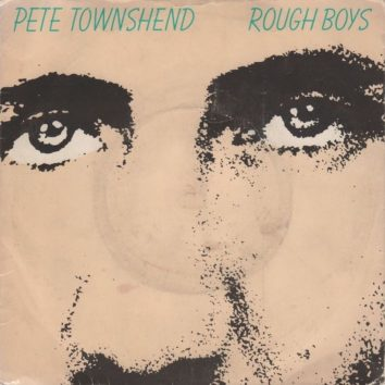 Rough Boys Pete Townshend