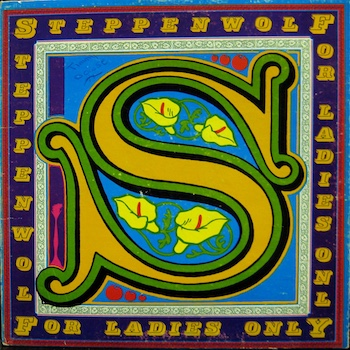 Steppenwolf For Ladies Only