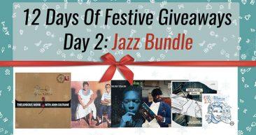 Festive Giveaway Day 2: Jazz Bundle