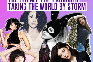 The Female Pop Prodigies Taking The World By Storm