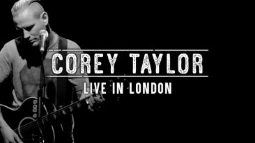 Slipknot's Corey Taylor Releases 'Live In London' Acoustic Set As 'Free To Watch' Feature