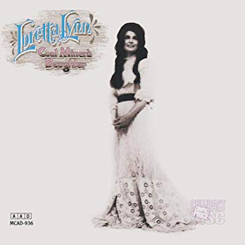 Coal Miner's Daughter Loretta Lynn