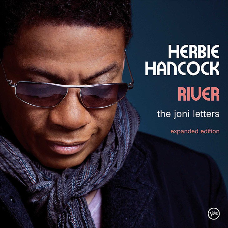 Herbie Hancock's 'River: The Joni Letters' Celebrates Tenth Anniversary With Expanded Edition