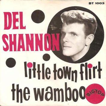 Little Town Flirt Del Shannon