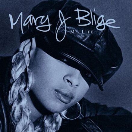 My Life Mary J. Blige