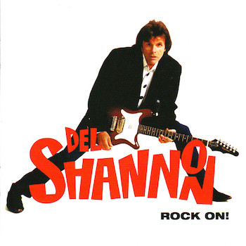 Rock On Del Shannon