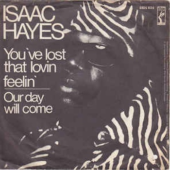 You've Lost That Lovin Feelin Isaac Hayes