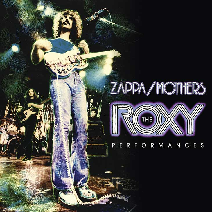 Frank Zappa The Roxy Performances