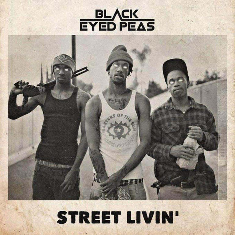 Watch The Video For Black Eyed Peas' New Single 'Street Livin'