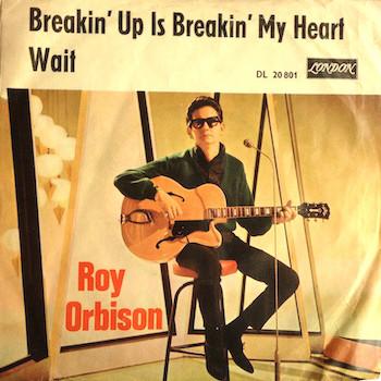 Breakin' Up Is Breakin' My Heart Roy Orbison