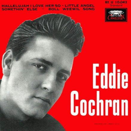 Eddie Cochran Hallelujah I Love Her So