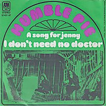 Humble Pie I Don't Need No Doctor