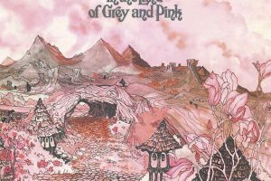 reDiscover Caravan's 'In The Land Of Grey And Pink'